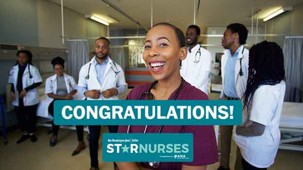 Star Nurses Spotlights: Caring to a fault, the reward of a challenge, lifting people up and more